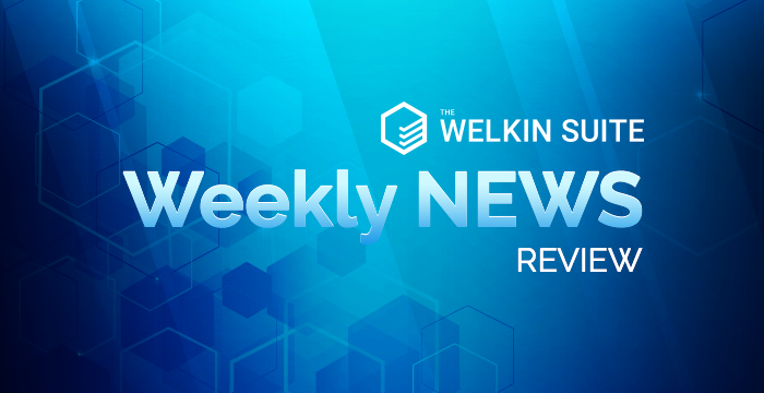 Weekly News Review from The Welkin Suite