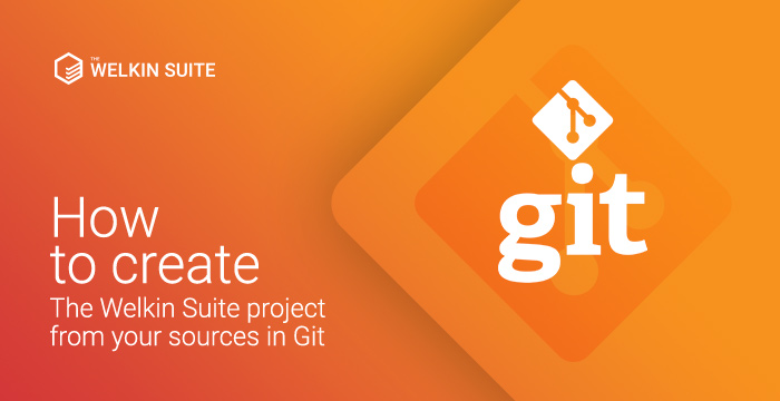 Creating The Welkin Sutie project using existing sources from your version control