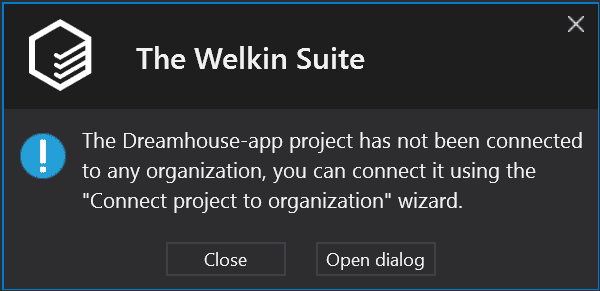 Notification that a project is not connected to any Salesforce organization