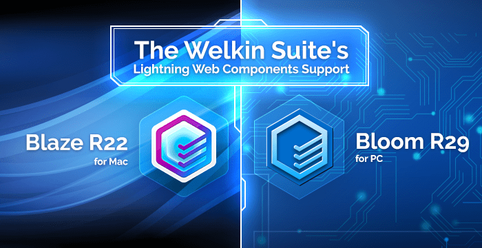 Lightning Web Components Support in The Welkin Suite | The